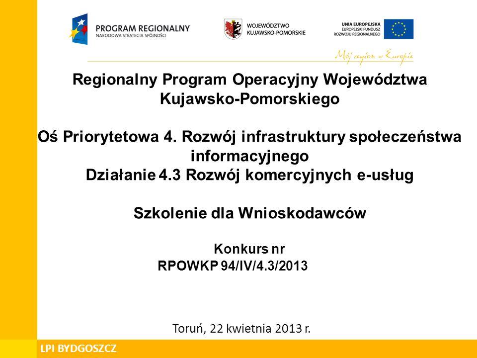 Regionalny Program Operacyjny Województwa Kujawsko-Pomorskiego Oś Priorytetowa 4.