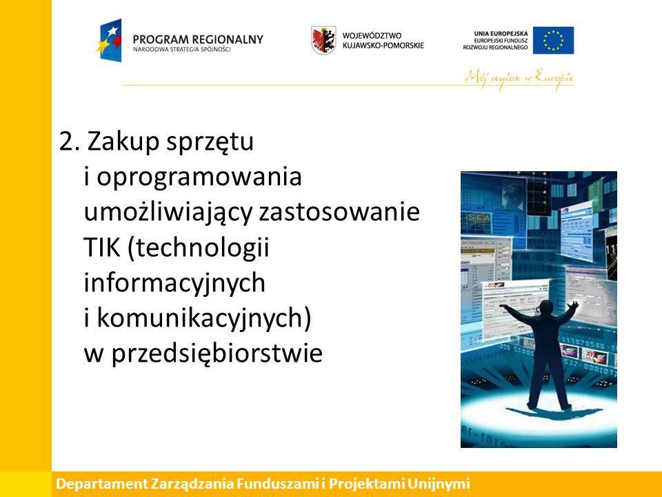 Departament Zarządzania Funduszami i Projektami Unijnymi 2.