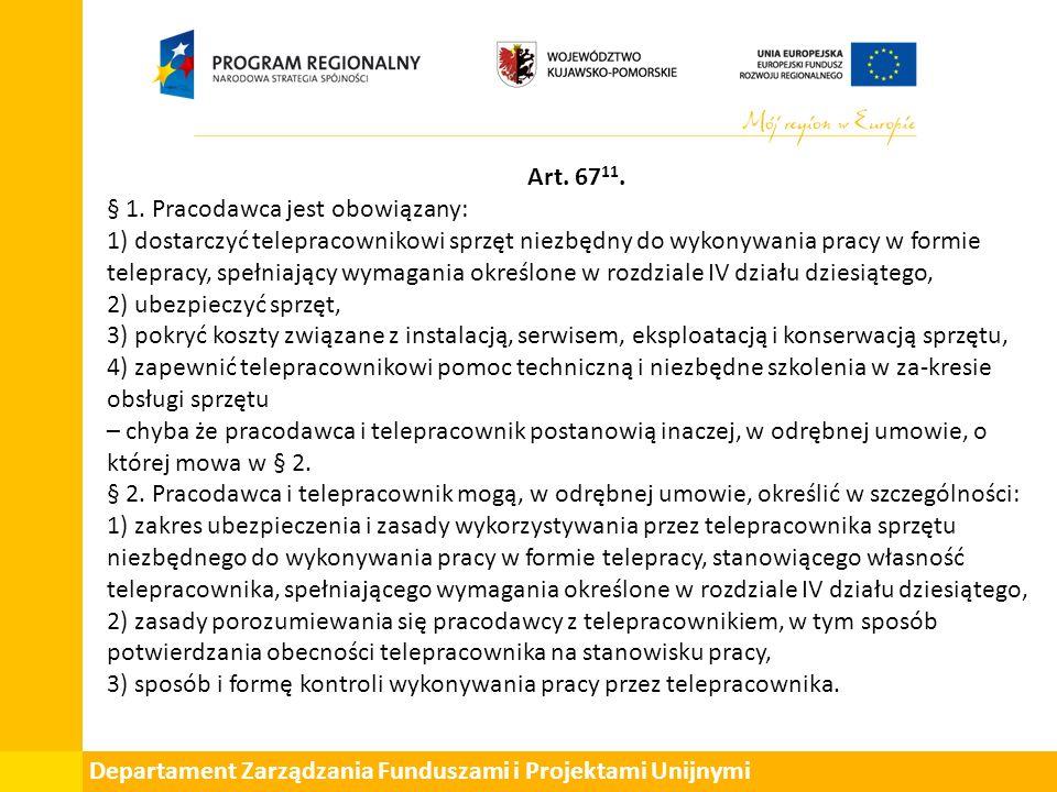 Departament Zarządzania Funduszami i Projektami Unijnymi Art.