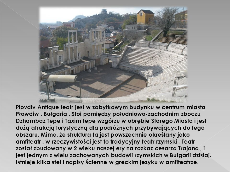 Plovdiv Antique teatr jest w zabytkowym budynku w centrum miasta Płowdiw, Bułgaria.
