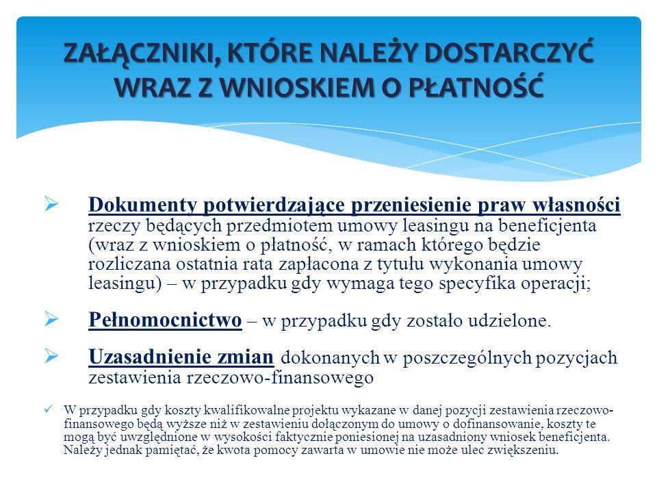 Dokumenty potwierdzające przeniesienie praw własności rzeczy będących przedmiotem umowy leasingu na beneficjenta (wraz z wnioskiem o płatność, w ramac
