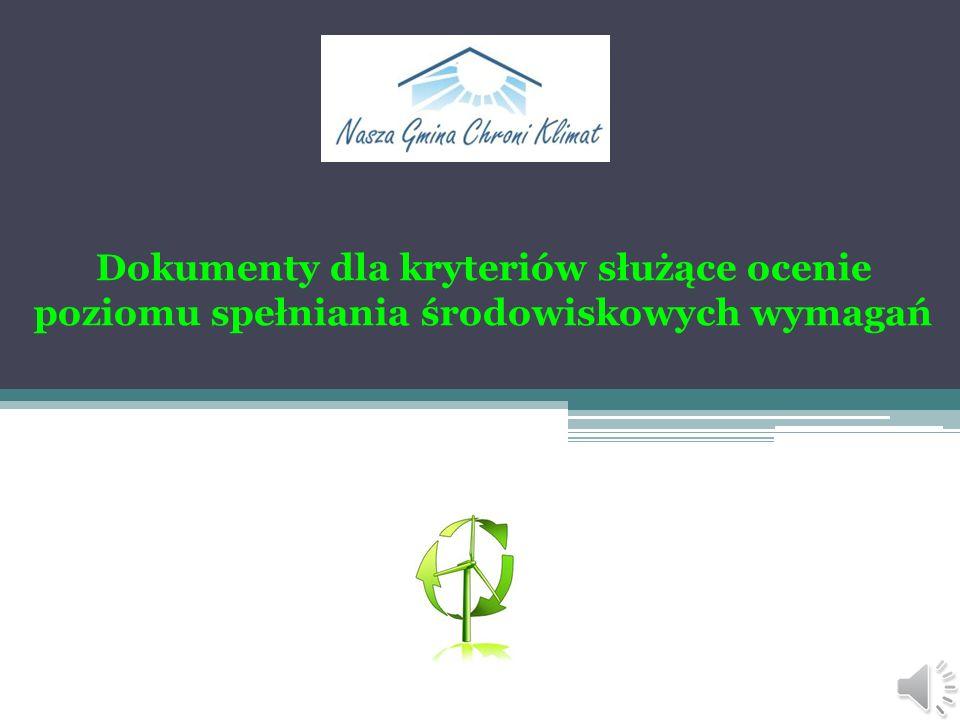 Dokumenty potwierdzające spełnianie środowiskowych warunków 5 Wyróżnia się siedem klas oznaczanych od najwyższej do najniższej symbolami od A do G, pr