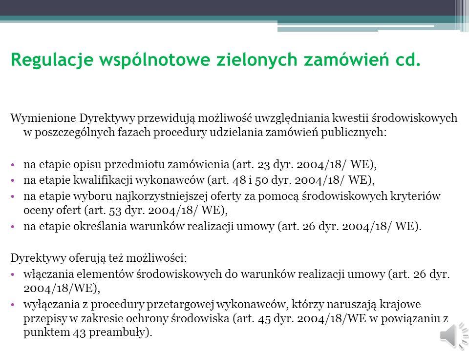 Aspekty ekoenergetyczne w SIWZ 1 Przez ekoenergetyczne aspekty rozumieć należy długi szereg wymogów, które odnoszą się w szczególności do merytorycznej zawartości Specyfikacji Istotnych Warunków Zamówienia.
