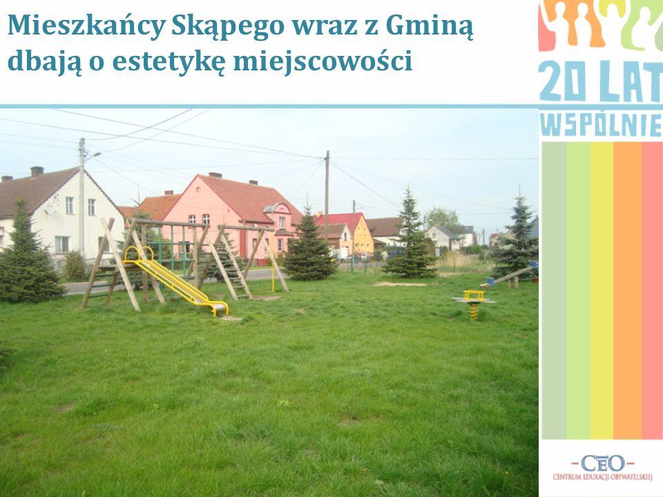 Mieszkańcy Skąpego wraz z Gminą dbają o estetykę miejscowości