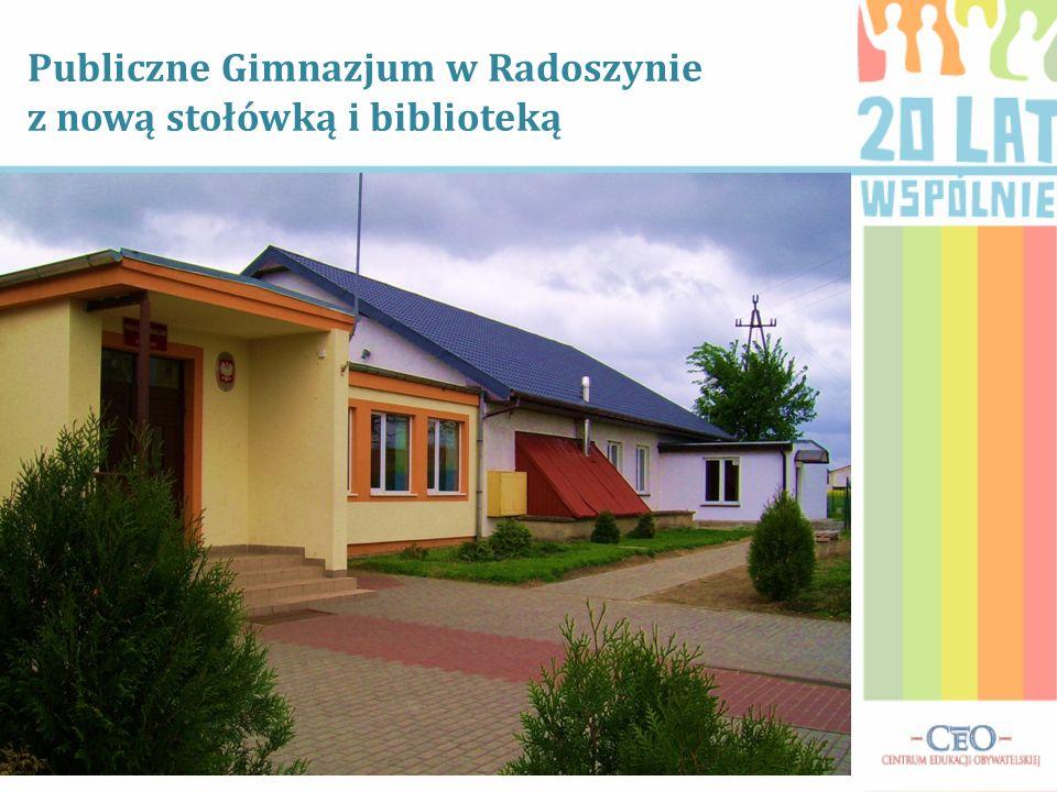 Publiczne Gimnazjum w Radoszynie z nową stołówką i biblioteką