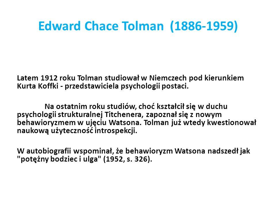 Latem 1912 roku Tolman studiował w Niemczech pod kierunkiem Kurta Koffki - przedstawiciela psychologii postaci.