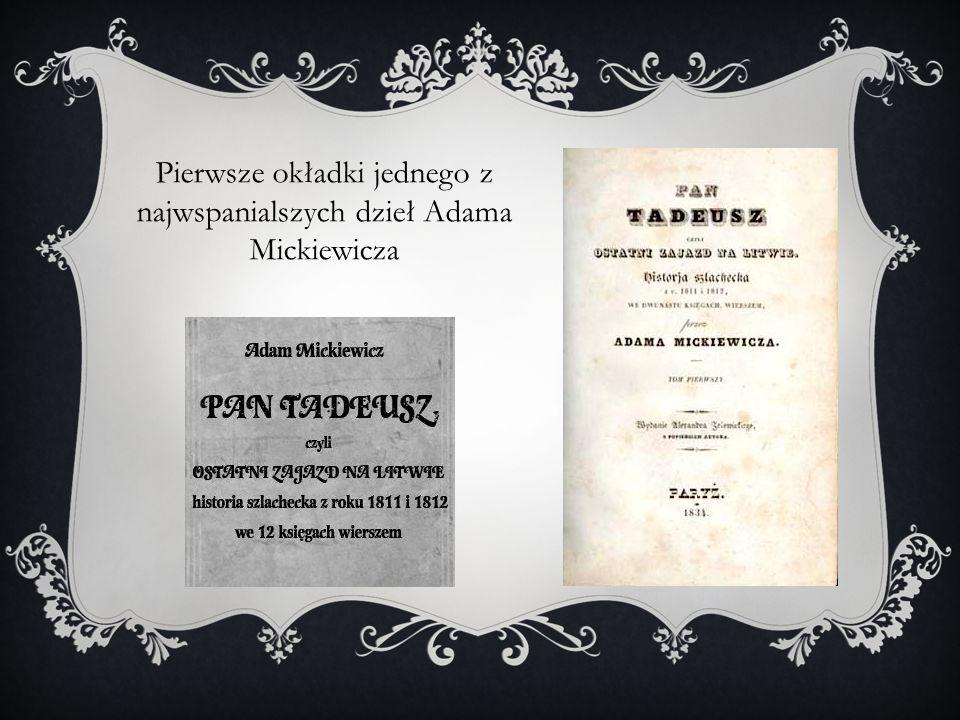 Pierwsze okładki jednego z najwspanialszych dzieł Adama Mickiewicza