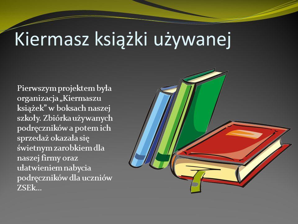 Kiermasz książki używanej Pierwszym projektem była organizacja Kiermaszu książek w boksach naszej szkoły.