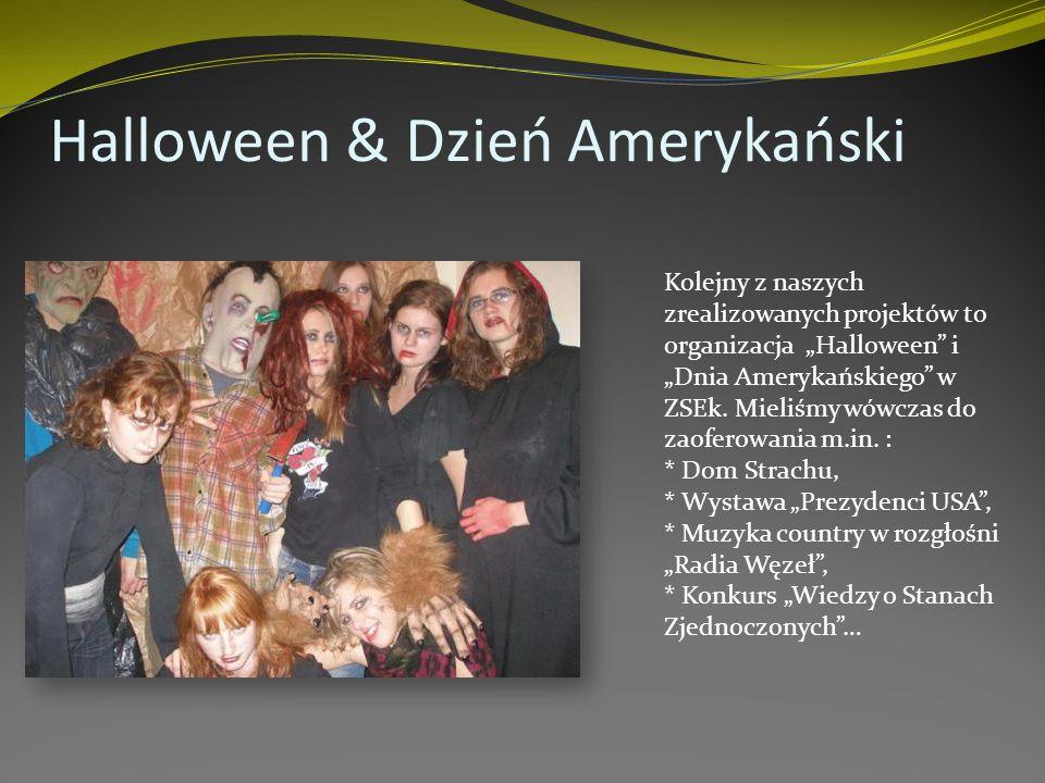 Halloween & Dzień Amerykański Kolejny z naszych zrealizowanych projektów to organizacja Halloween i Dnia Amerykańskiego w ZSEk.