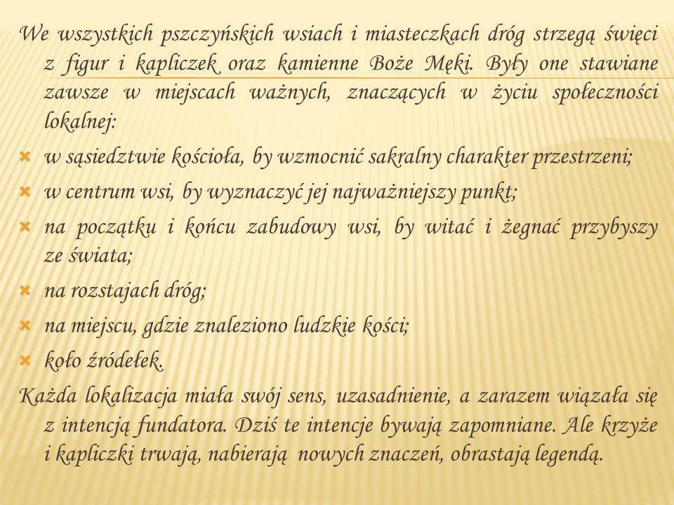 1.1. Kapliczka Matki Boskiej Częstochowskiej2. 2.