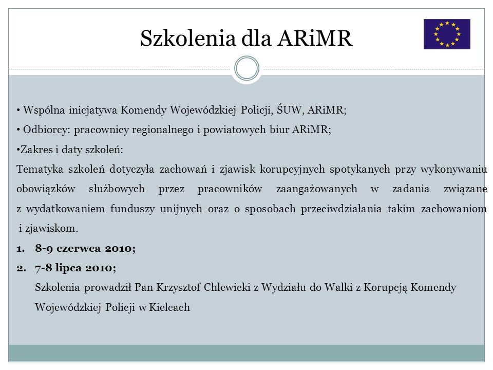 Szkolenia dla ARiMR Wspólna inicjatywa Komendy Wojewódzkiej Policji, ŚUW, ARiMR; Odbiorcy: pracownicy regionalnego i powiatowych biur ARiMR; Zakres i