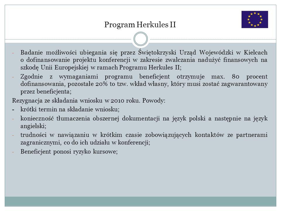 Program Herkules II - Badanie możliwości ubiegania się przez Świętokrzyski Urząd Wojewódzki w Kielcach o dofinansowanie projektu konferencji w zakresi