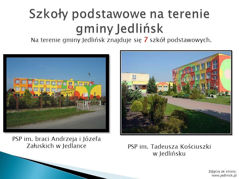 PSP im. Tadeusza Kościuszki w Jedlińsku PSP im. braci Andrzeja i Józefa Załuskich w Jedlance Na terenie gminy Jedlińsk znajduje się 7 szkół podstawowy