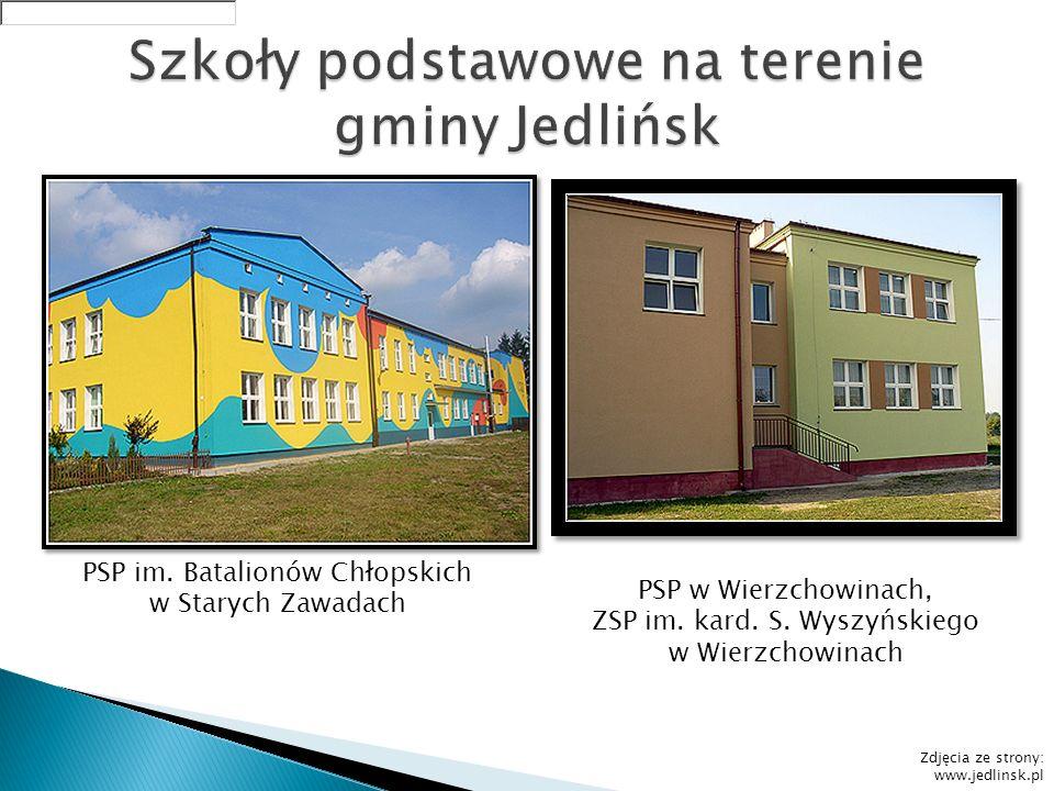 PSP im. Batalionów Chłopskich w Starych Zawadach PSP w Wierzchowinach, ZSP im. kard. S. Wyszyńskiego w Wierzchowinach Zdjęcia ze strony: www.jedlinsk.