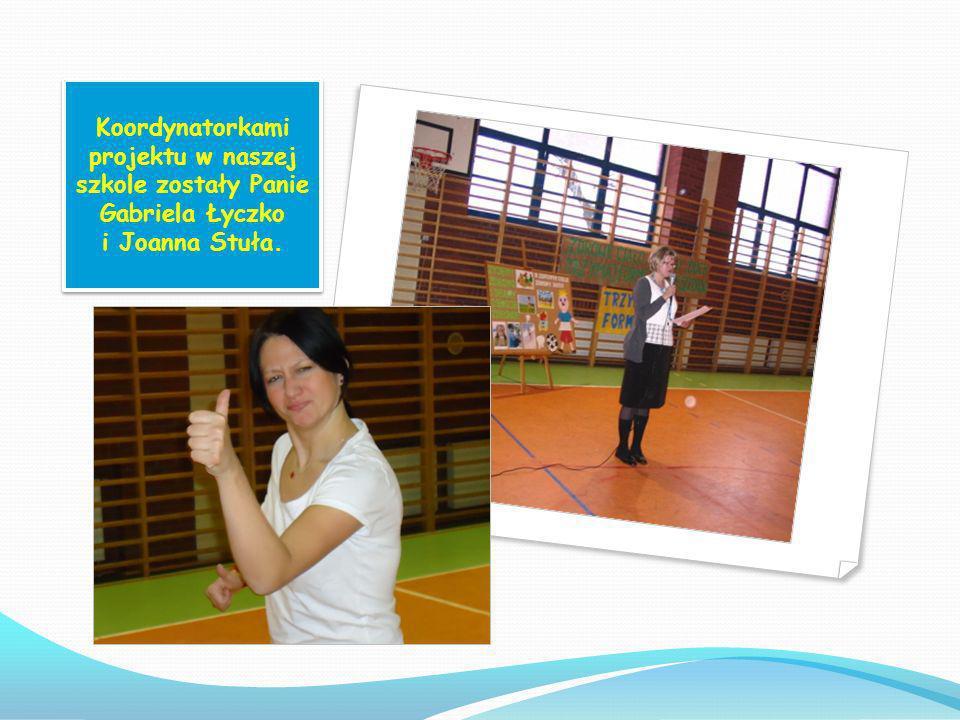 HASŁO PROJEKTU: Zdrowe ciało, zdrowy duch, trzymaj formę, będziesz zdrów. Termin realizacji: XI 2012 – VI 2013