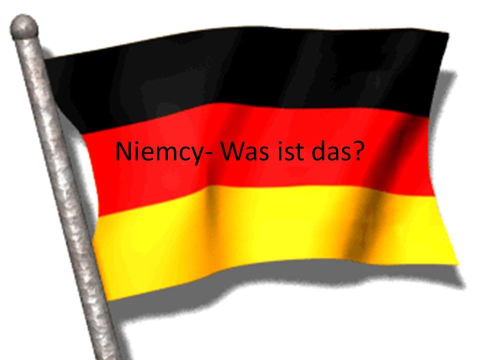 Niemcy- Was ist das?