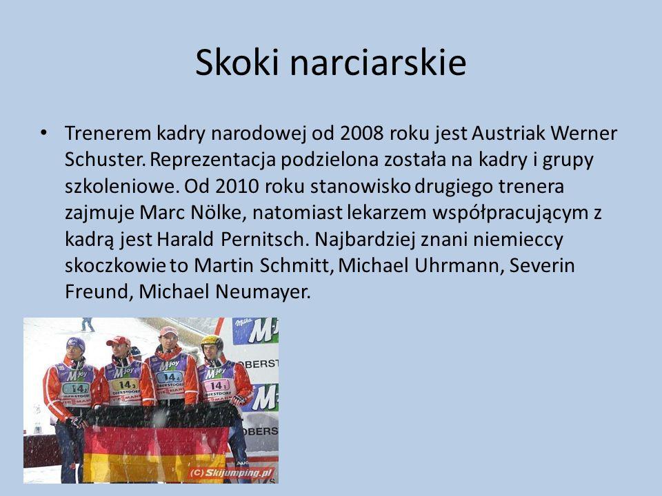 Skoki narciarskie Trenerem kadry narodowej od 2008 roku jest Austriak Werner Schuster. Reprezentacja podzielona została na kadry i grupy szkoleniowe.