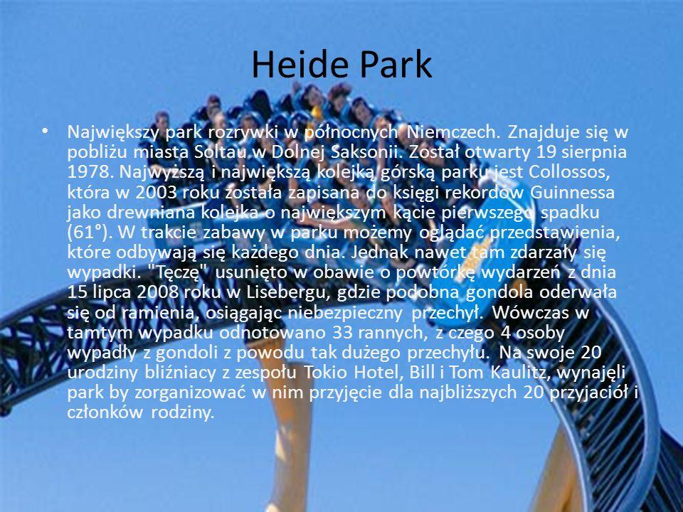 Heide Park Największy park rozrywki w północnych Niemczech. Znajduje się w pobliżu miasta Soltau w Dolnej Saksonii. Został otwarty 19 sierpnia 1978. N