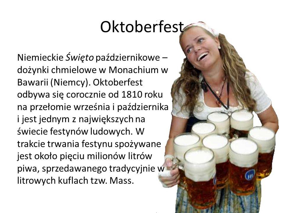 Oktoberfest Niemieckie Święto październikowe – dożynki chmielowe w Monachium w Bawarii (Niemcy). Oktoberfest odbywa się corocznie od 1810 roku na prze