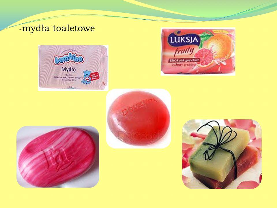 Mydła dzielą się na: -mydła stałe -mydła ciekłe