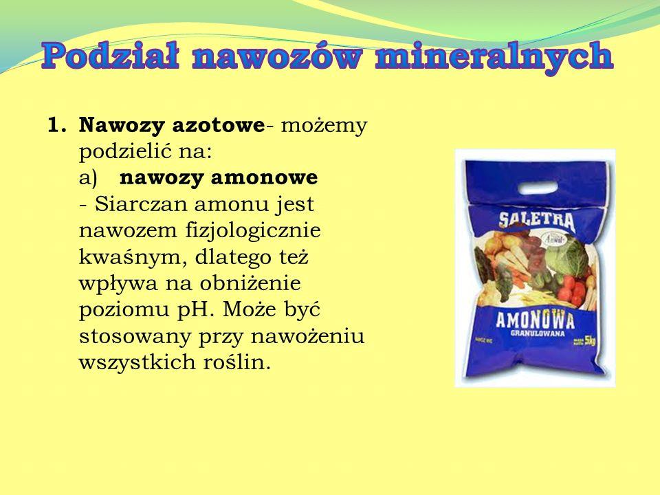 Sole są stosowane: jako nawozy sztuczne, jako składnik pasz, jako środek ochronny roślin.