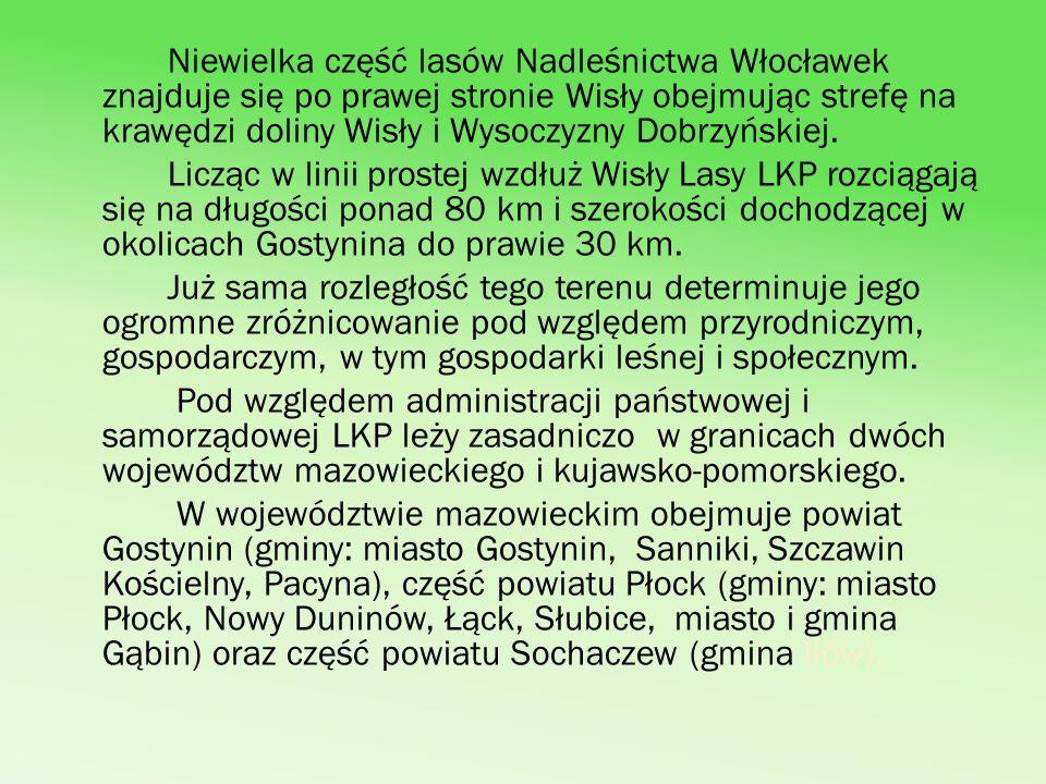 W województwie kujawsko-pomorskim w granicach LKP leżą: część powiatu Włocławek (gminy Baruchowo, Kowal, Włocławek, miasto Włocławek, Fabianki, Lubanie.