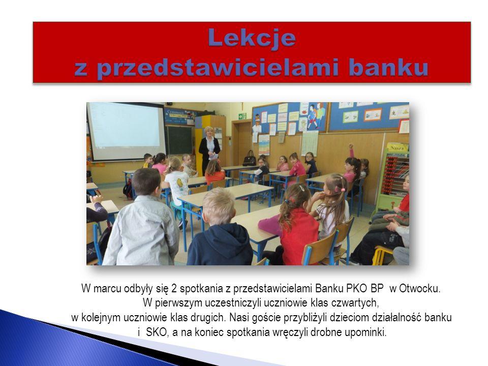Lekcje z przedstawicielami banku W marcu odbyły się 2 spotkania z przedstawicielami Banku PKO BP w Otwocku.