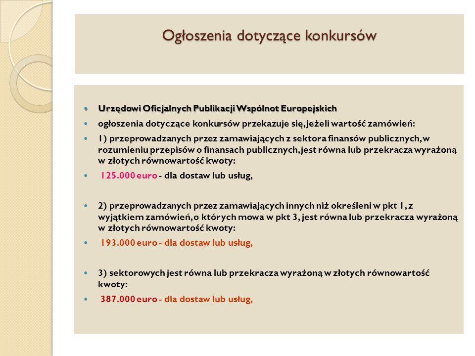 Ogłoszenia dotyczące konkursów Urzędowi Oficjalnych Publikacji Wspólnot Europejskich Urzędowi Oficjalnych Publikacji Wspólnot Europejskich ogłoszenia