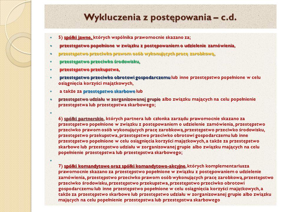 Wykluczenia z postępowania – c.d. spółki jawne, 5) spółki jawne, których wspólnika prawomocnie skazano za; przestępstwo popełnione w związku z postępo