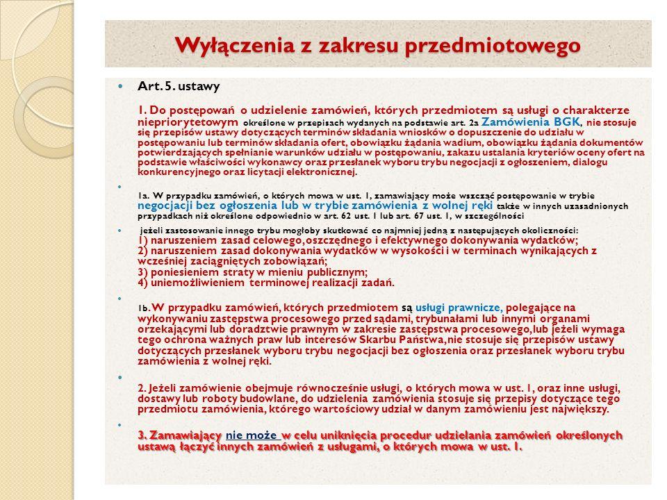 Wyłączenia z zakresu przedmiotowego Art.5. ustawy 1.