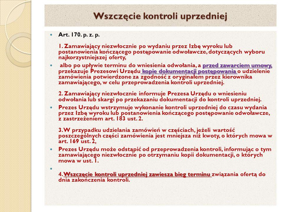 Wszczęcie kontroli uprzedniej Art.170. p. z. p. 1.