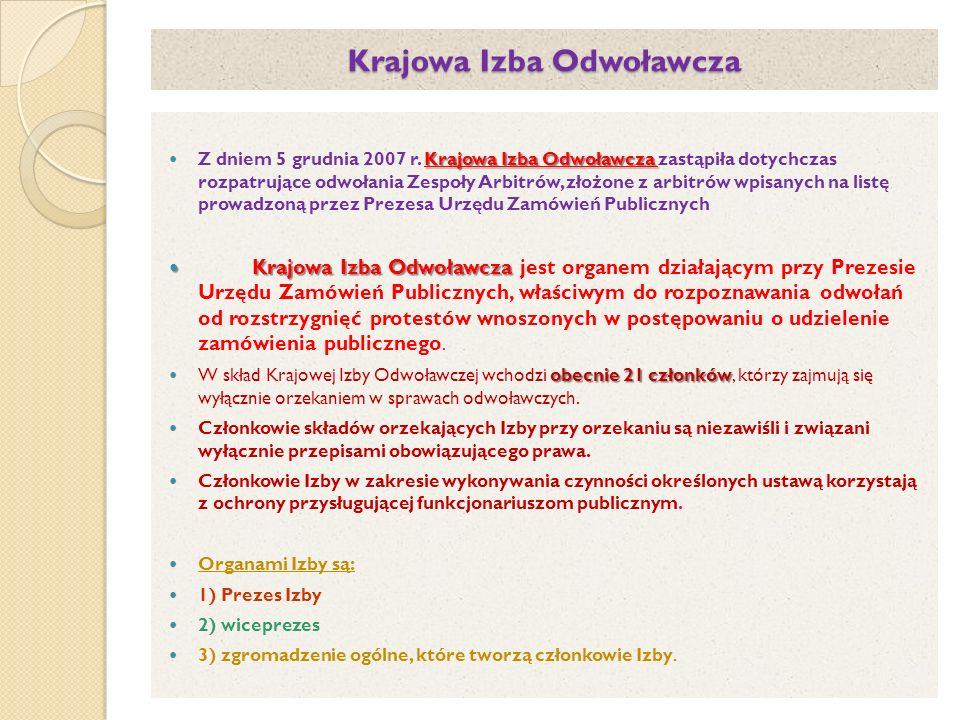 Krajowa Izba Odwoławcza Krajowa Izba Odwoławcza Z dniem 5 grudnia 2007 r.