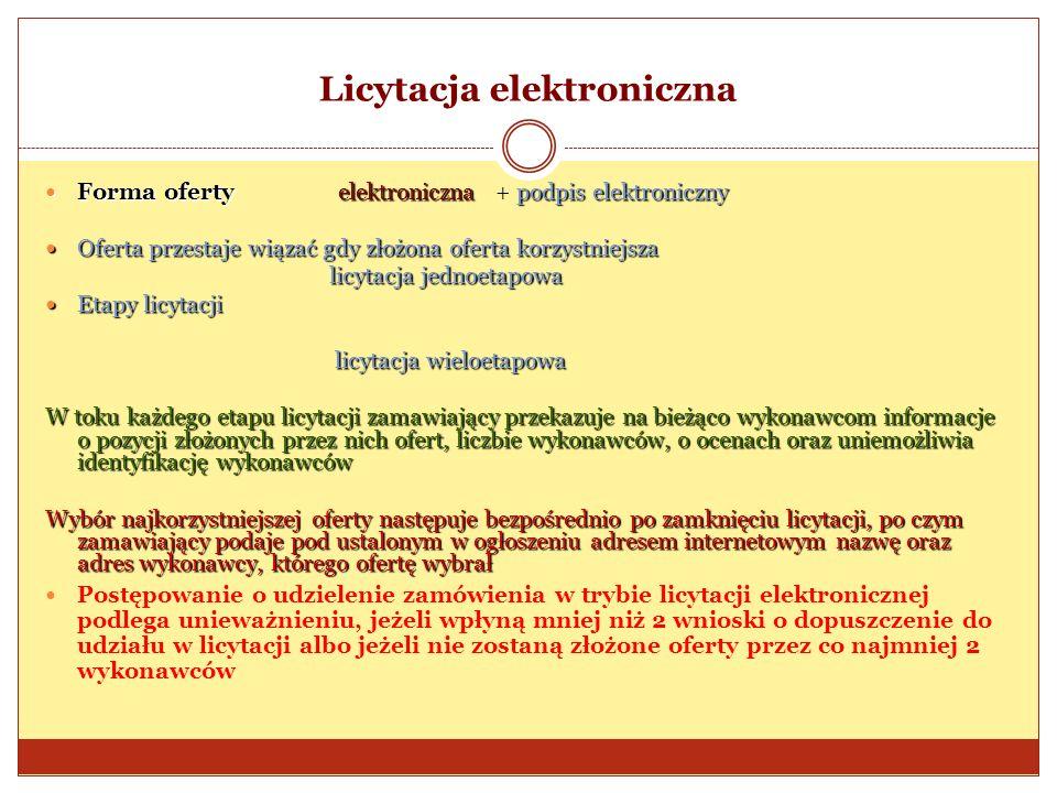 Licytacja elektroniczna Forma ofertyelektronicznapodpis elektroniczny Forma oferty elektroniczna + podpis elektroniczny Oferta przestaje wiązać gdy zł