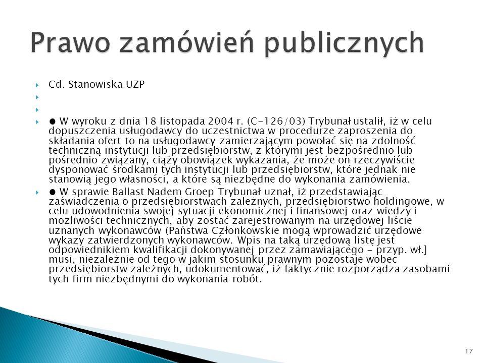 Pismo Urząd Zamówień Publicznych Zakres dokumentów, jakie przedstawia wykonawca na potwierdzenie spełniania warunków podmiotowych w sytuacji, w której korzysta z potencjału podmiotów trzecich www.uzp.gov.pl I.