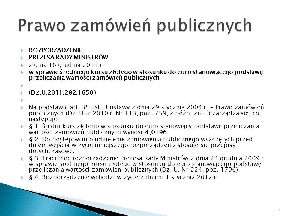 Prawo zamówień publicznych Zamówienia publiczne przy realizacji dostaw, usług i robót budowlanych współfinansowanych z Europejskiego Funduszu Rozwoju Regionalnego w ramach Regionalnego Programu Operacyjnego Województwa Podkarpackiego na lata 2007-2013 Rzeszów, kwiecień 2012 r.