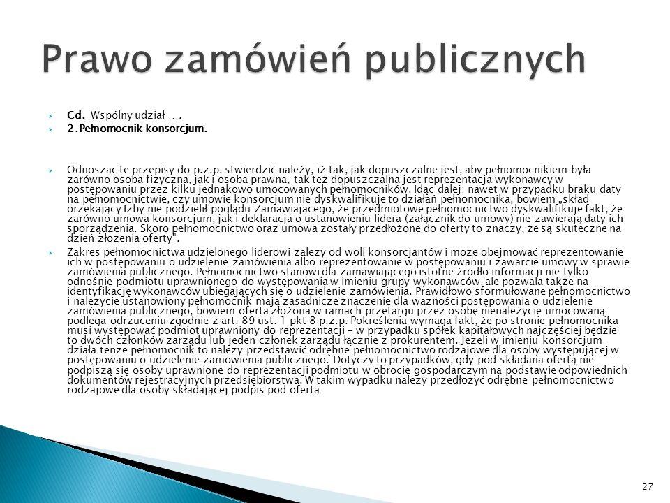 Cd.Wspólny udział …. 2.Pełnomocnik konsorcjum.