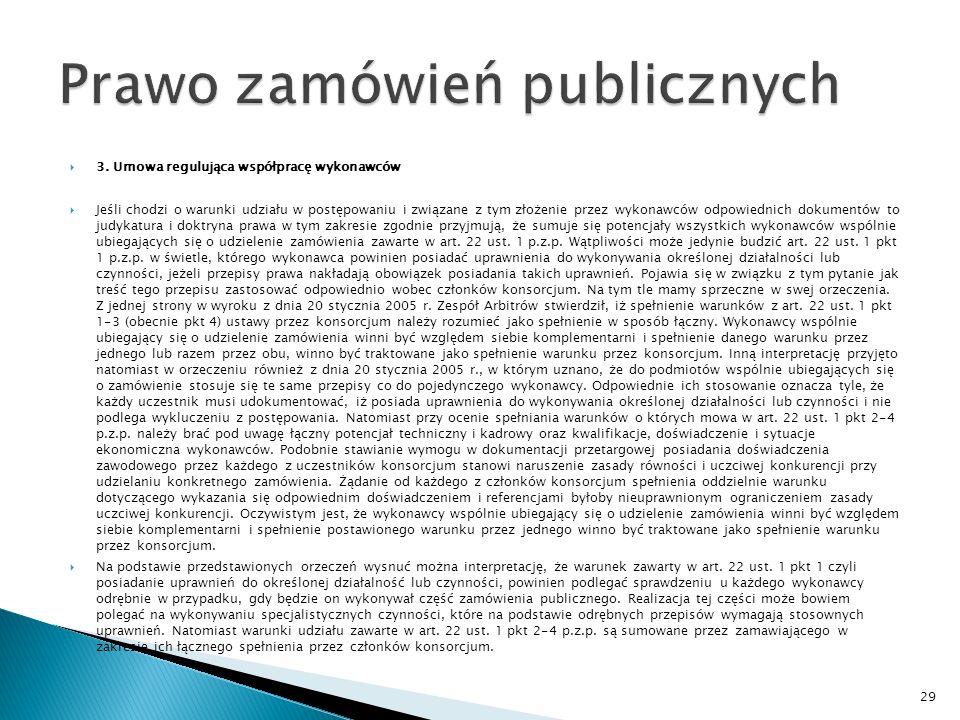 3.Umowa regulująca współpracę wykonawców Zgodnie z art.