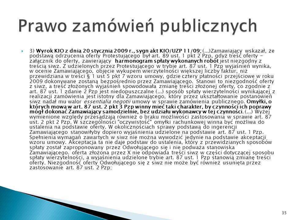 2) Wyrok KIO z dnia 19 stycznia 2009 r., sygn.