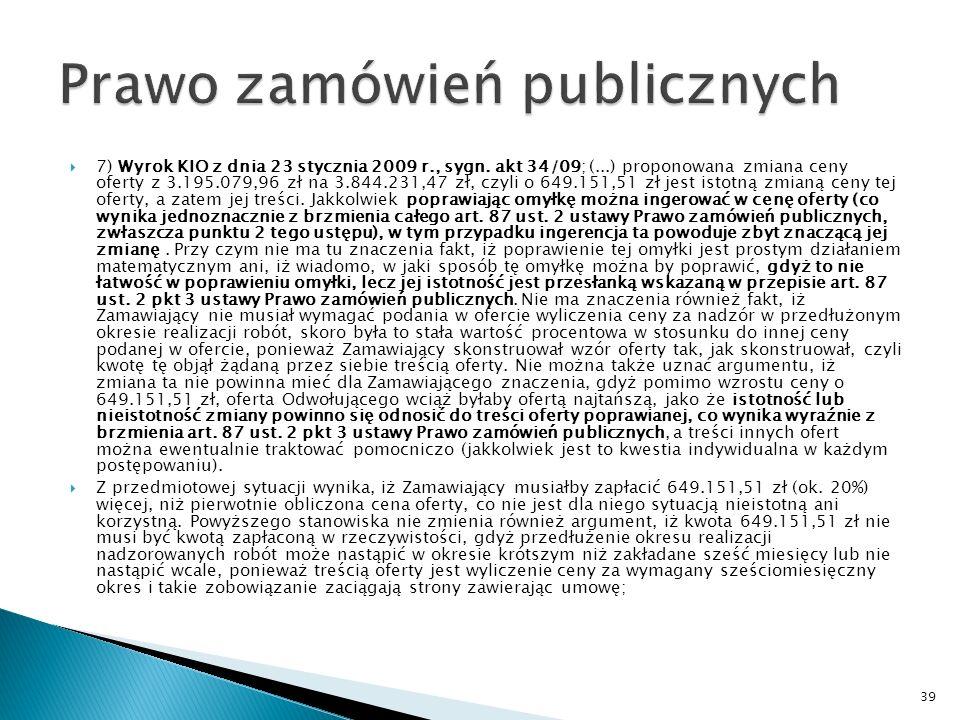 6) Wyrok KIO z dnia 23 stycznia 2009 r., sygn.