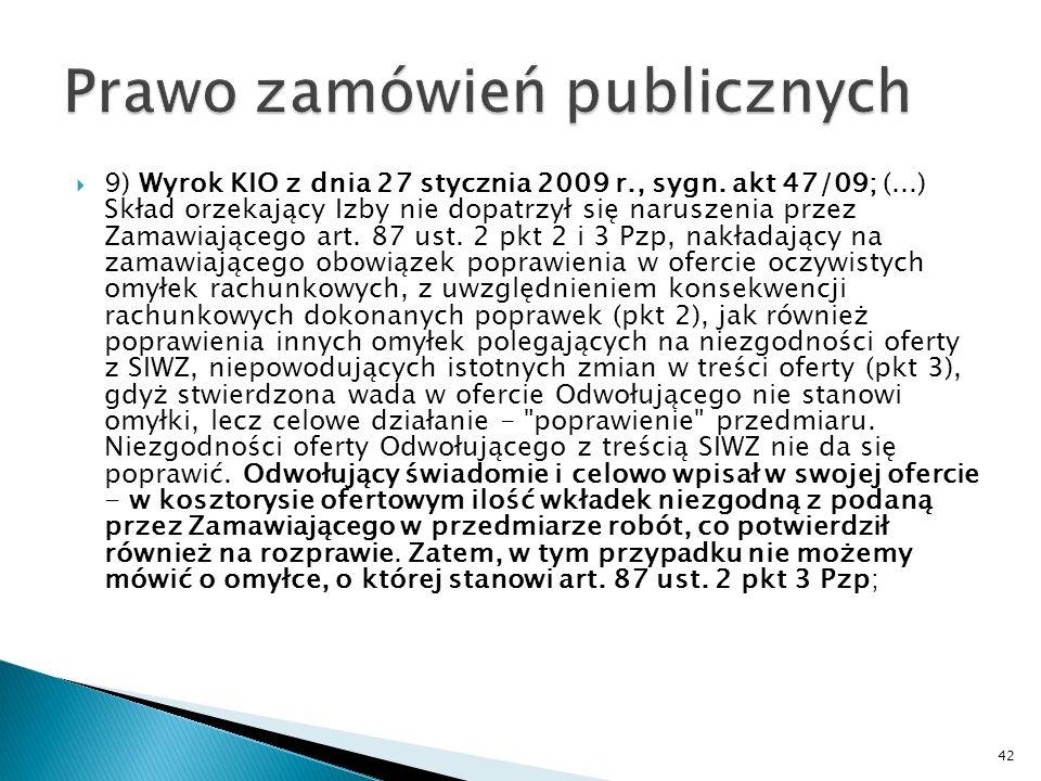 8) Wyrok z dnia 23 stycznia 2009 r., sygn.
