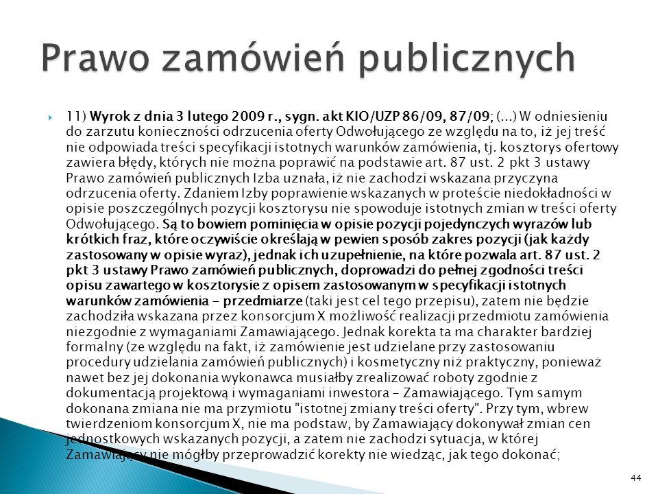 10) Wyrok KIO z dnia 28 stycznia 2009 r., sygn.