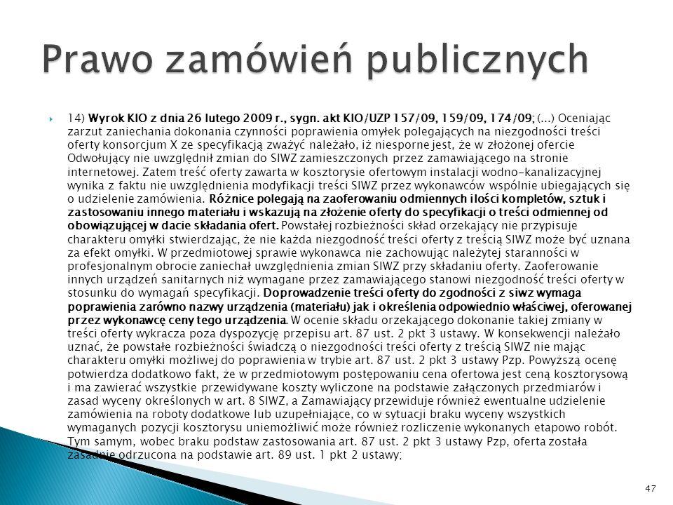 13) Wyrok KIO z dnia 12 lutego 2009 r., sygn.