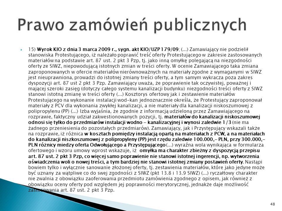 14) Wyrok KIO z dnia 26 lutego 2009 r., sygn.