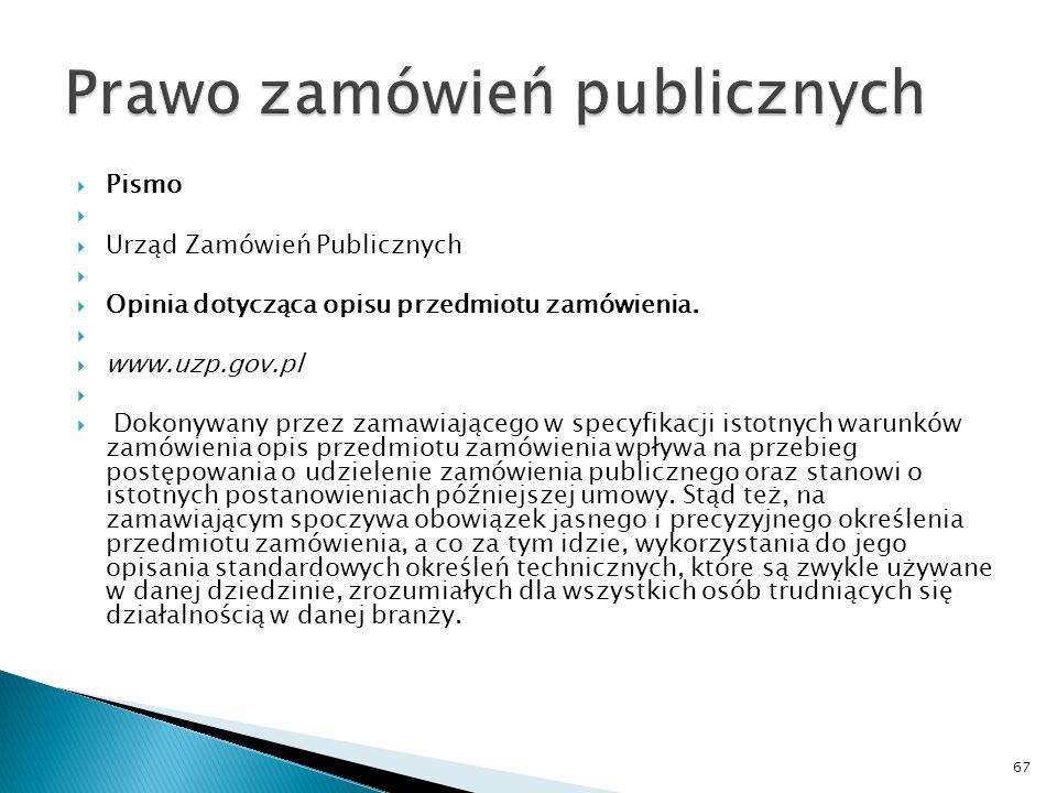 Pismo Urząd Zamówień Publicznych Stosowanie ustawy – Prawo zamówień publicznych do zamówień na pełnienie nadzoru autorskiego nad realizacją projektu architektoniczno-budowlanego.