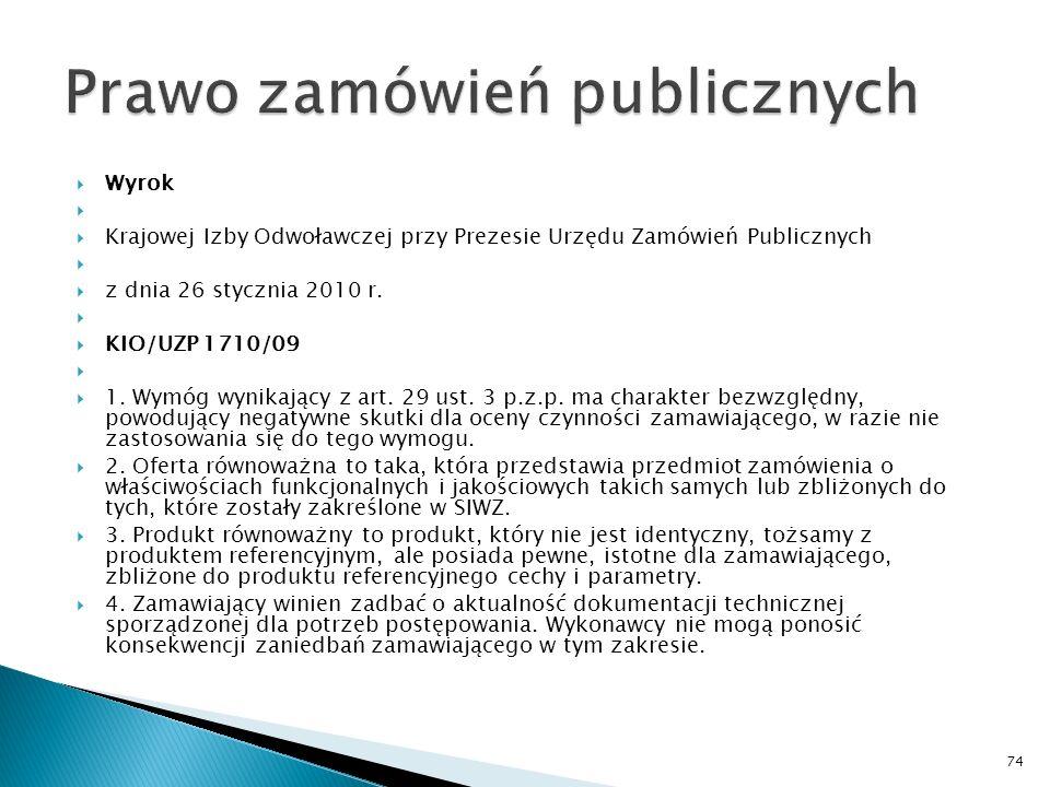 Wyrok Krajowej Izby Odwoławczej przy Prezesie Urzędu Zamówień Publicznych z dnia 25 marca 2010 r.