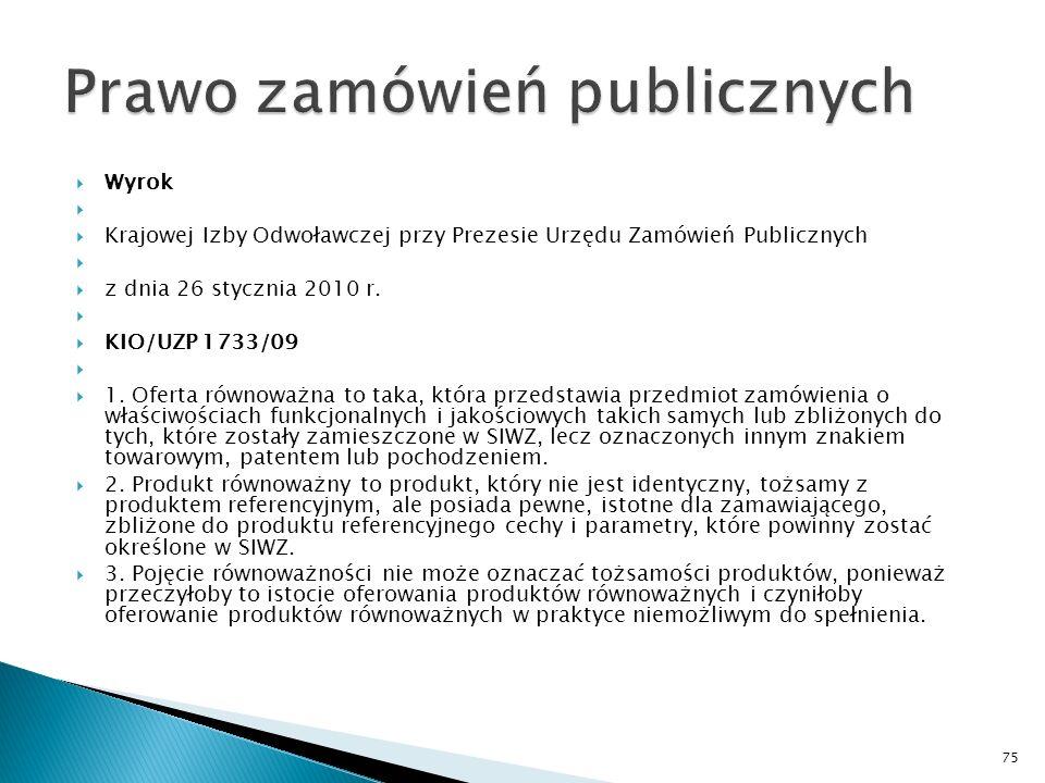 Wyrok Krajowej Izby Odwoławczej przy Prezesie Urzędu Zamówień Publicznych z dnia 26 stycznia 2010 r.