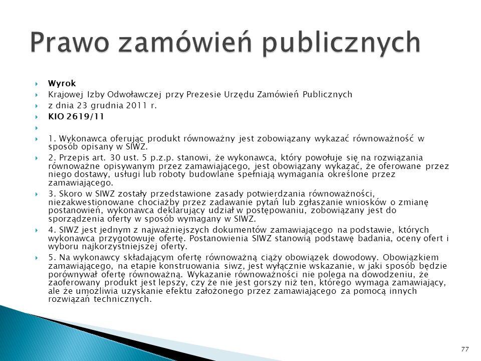 Wyrok Krajowej Izby Odwoławczej przy Prezesie Urzędu Zamówień Publicznych z dnia 5 stycznia 2012 r.