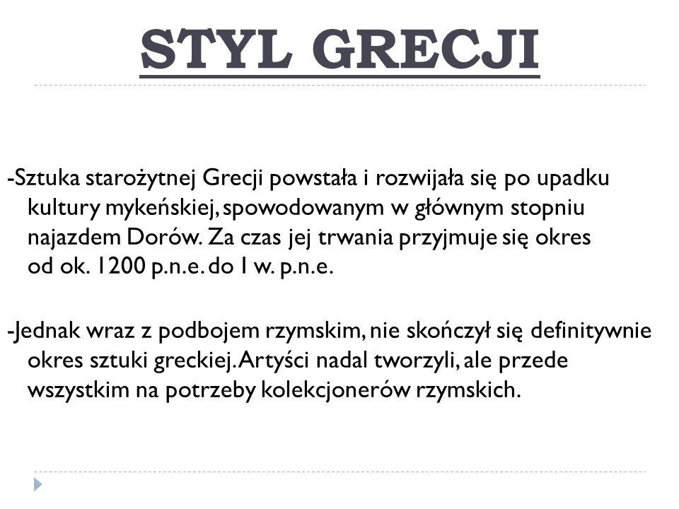 -Najczęściej ich dzieła były kopiami znanych wcześniej dzieł greckich.