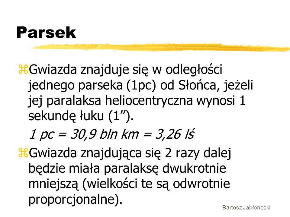 Parsek zGwiazda znajduje się w odległości jednego parseka (1pc) od Słońca, jeżeli jej paralaksa heliocentryczna wynosi 1 sekundę łuku (1). 1 pc = 30,9
