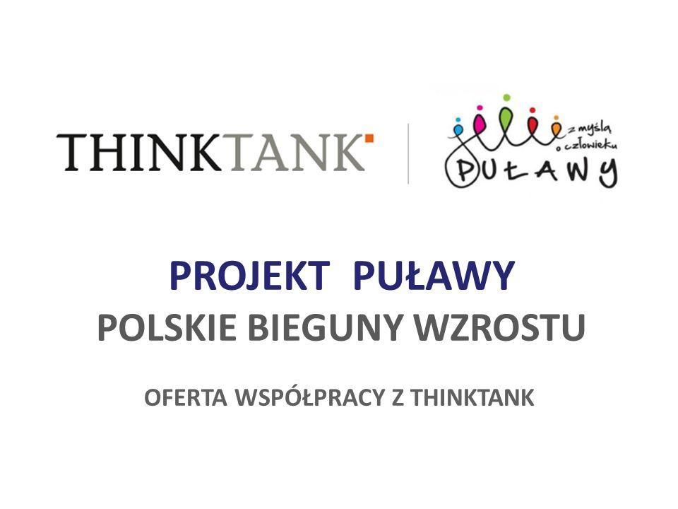 PROJEKT PUŁAWY POLSKIE BIEGUNY WZROSTU OFERTA WSPÓŁPRACY Z THINKTANK
